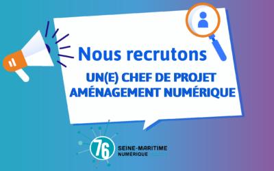 Seine-Maritime Numérique recrute un(e) chef de projet !